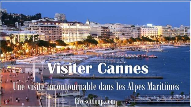 Visiter Cannes a partir du camping les rives du loup alpes maritimes 06 cote azur
