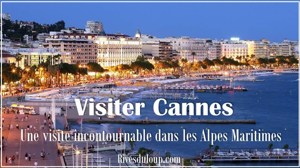 Du camping à Cannes ? Visiter Cannes et la région en partant du camping Les Rives du Loup