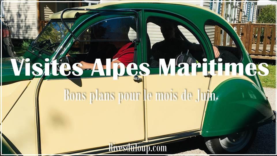 Du camping dans les Alpes Maritimes ? Les bons plans et visites Alpes Maritimes du mois de Juin