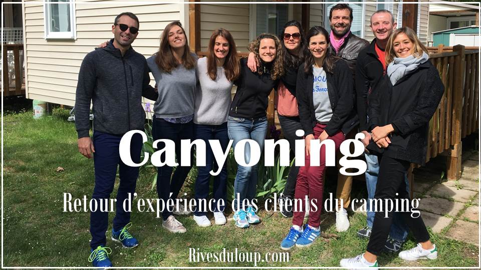 Du canyoning dans les Alpes Maritimes ? 3 jours sportifs et inédits au départ du camping Les Rives du Loup