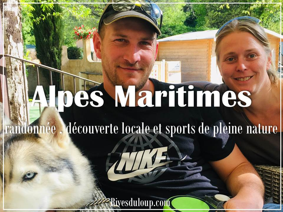 Un randonée dans les Alpes Maritimes ? Les vacanciers racontent leur séjour randonnée au camping Les Rives du Loup