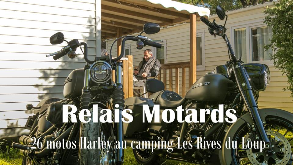 Relais motards : 34 bikers Harley au camping relais motards Les Rives du Loup
